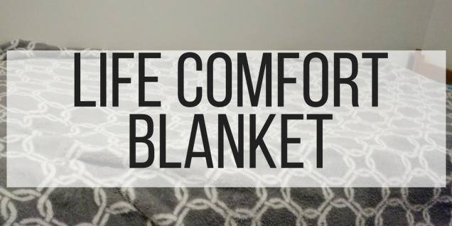 Life Comfort Blanket
